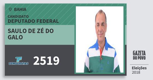 Santinho Saulo de Zé do Galo 2519 (DEM) Deputado Federal | Bahia | Eleições 2018