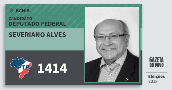 Santinho Severiano Alves 1414 (PTB) Deputado Federal | Bahia | Eleições 2018