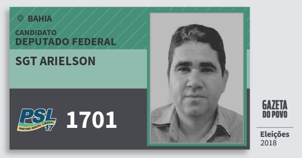 Santinho Sgt Arielson 1701 (PSL) Deputado Federal | Bahia | Eleições 2018