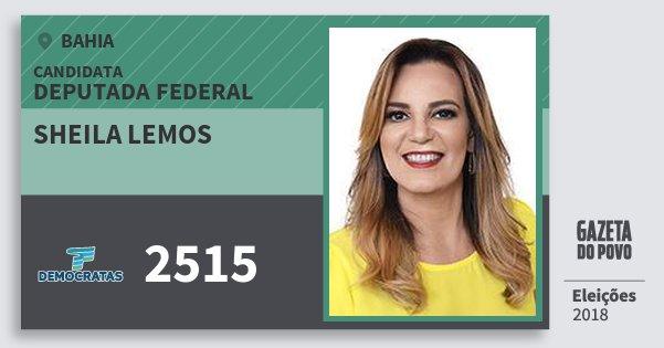 Santinho Sheila Lemos 2515 (DEM) Deputada Federal | Bahia | Eleições 2018