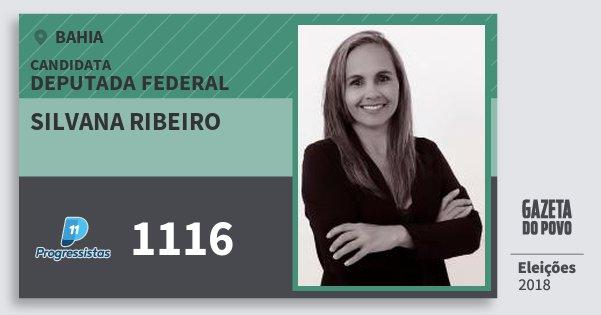Santinho Silvana Ribeiro 1116 (PP) Deputada Federal | Bahia | Eleições 2018