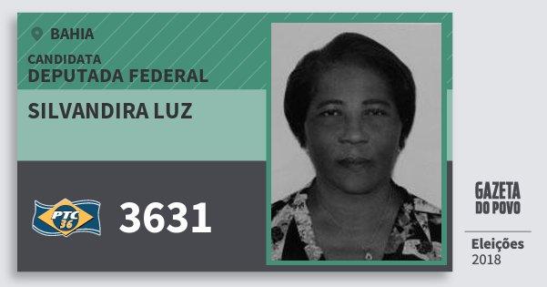 Santinho Silvandira Luz 3631 (PTC) Deputada Federal | Bahia | Eleições 2018