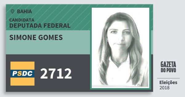 Santinho Simone Gomes 2712 (DC) Deputada Federal | Bahia | Eleições 2018