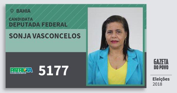 Santinho Sonja Vasconcelos 5177 (PATRI) Deputada Federal | Bahia | Eleições 2018