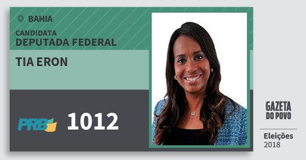 Santinho Tia Eron 1012 (PRB) Deputada Federal | Bahia | Eleições 2018