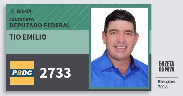 Santinho Tio Emilio 2733 (DC) Deputado Federal | Bahia | Eleições 2018