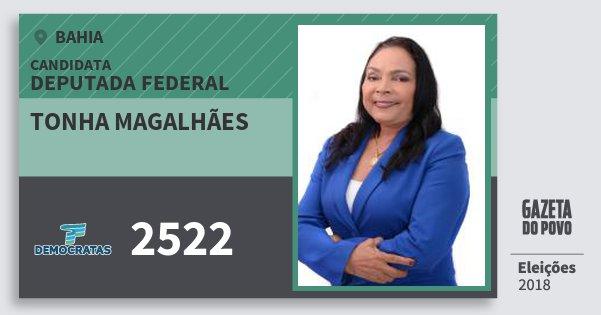 Santinho Tonha Magalhães 2522 (DEM) Deputada Federal | Bahia | Eleições 2018