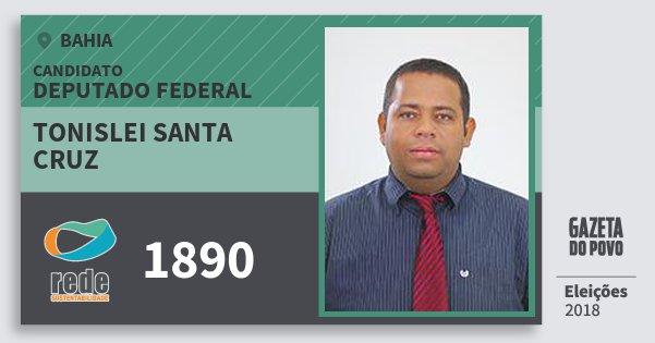 Santinho Tonislei Santa Cruz 1890 (REDE) Deputado Federal | Bahia | Eleições 2018