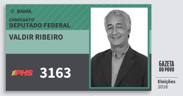 Santinho Valdir Ribeiro 3163 (PHS) Deputado Federal | Bahia | Eleições 2018