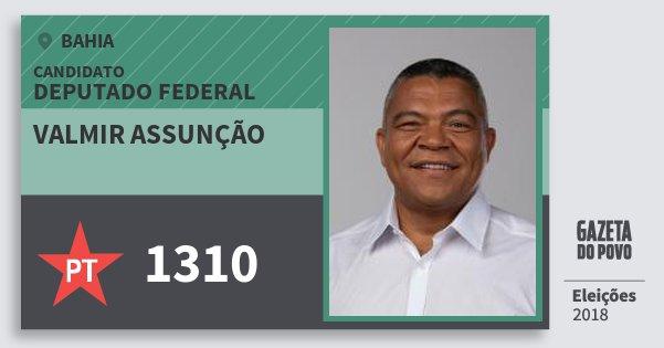 Santinho Valmir Assunção 1310 (PT) Deputado Federal | Bahia | Eleições 2018