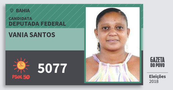 Santinho Vania Santos 5077 (PSOL) Deputada Federal | Bahia | Eleições 2018