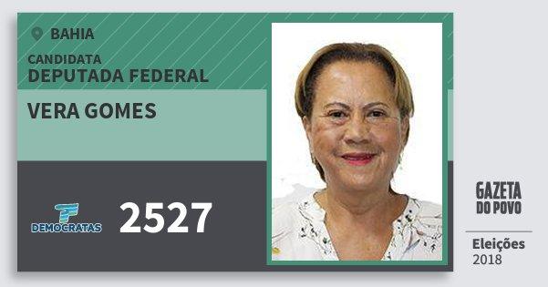 Santinho Vera Gomes 2527 (DEM) Deputada Federal | Bahia | Eleições 2018