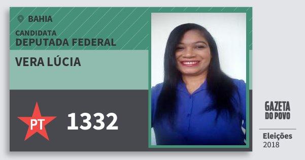 Santinho Vera Lúcia 1332 (PT) Deputada Federal | Bahia | Eleições 2018