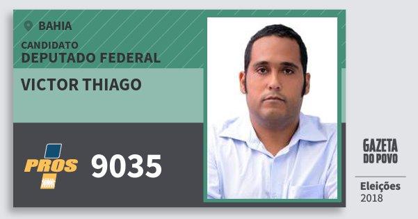 Santinho Victor Thiago 9035 (PROS) Deputado Federal | Bahia | Eleições 2018