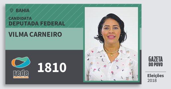 Santinho Vilma Carneiro 1810 (REDE) Deputada Federal | Bahia | Eleições 2018