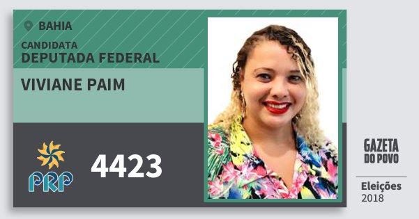 Santinho Viviane Paim 4423 (PRP) Deputada Federal | Bahia | Eleições 2018