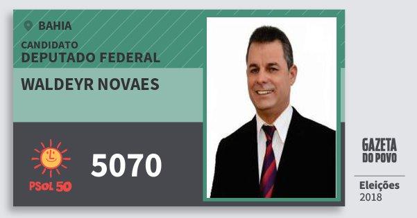 Santinho Waldeyr Novaes 5070 (PSOL) Deputado Federal | Bahia | Eleições 2018
