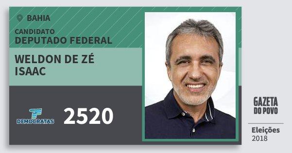Santinho Weldon de Zé Isaac 2520 (DEM) Deputado Federal | Bahia | Eleições 2018