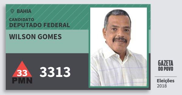 Santinho Wilson Gomes 3313 (PMN) Deputado Federal | Bahia | Eleições 2018