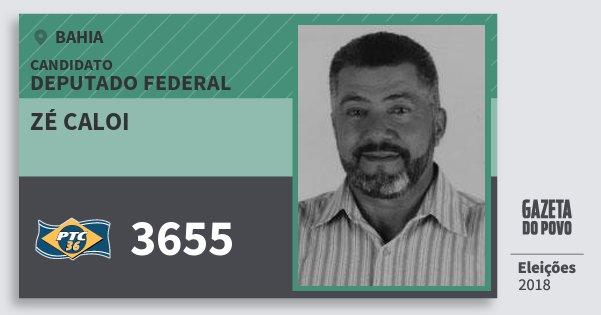 Santinho Zé Caloi 3655 (PTC) Deputado Federal | Bahia | Eleições 2018