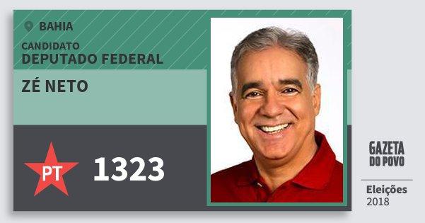 Santinho Zé Neto 1323 (PT) Deputado Federal   Bahia   Eleições 2018