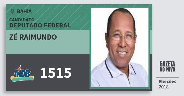Santinho Zé Raimundo 1515 (MDB) Deputado Federal | Bahia | Eleições 2018