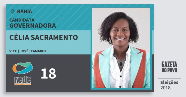 Santinho Célia Sacramento 18 (REDE) Governadora | Bahia | Eleições 2018