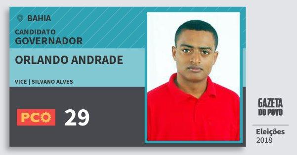 Santinho Orlando Andrade 29 (PCO) Governador | Bahia | Eleições 2018