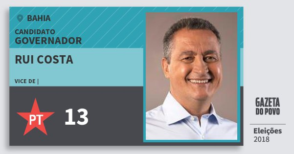 Santinho Rui Costa 13 (PT) Governador | Bahia | Eleições 2018