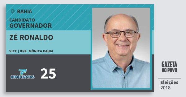 Santinho Zé Ronaldo 25 (DEM) Governador | Bahia | Eleições 2018