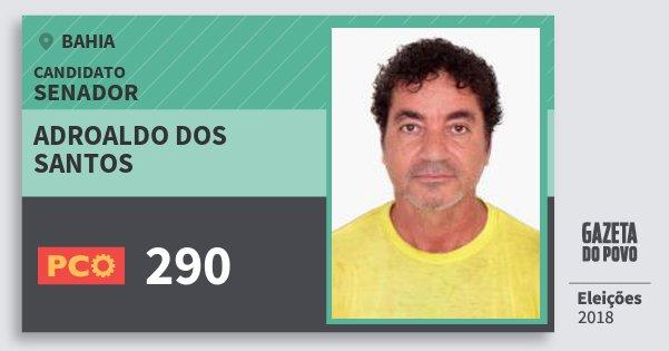 Santinho Adroaldo dos Santos 290 (PCO) Senador | Bahia | Eleições 2018