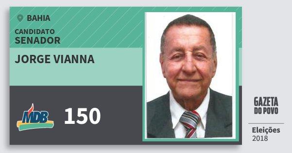 Santinho Jorge Vianna 150 (MDB) Senador | Bahia | Eleições 2018