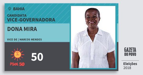 Santinho Dona Mira 50 (PSOL) Vice-Governadora   Bahia   Eleições 2018