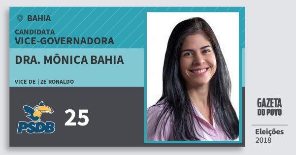Santinho Dra. Mônica Bahia 25 (PSDB) Vice-Governadora | Bahia | Eleições 2018