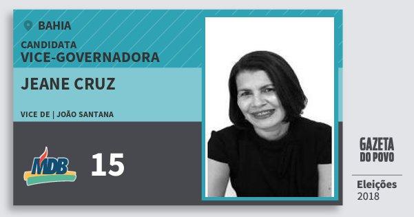 Santinho Jeane Cruz 15 (MDB) Vice-Governadora | Bahia | Eleições 2018