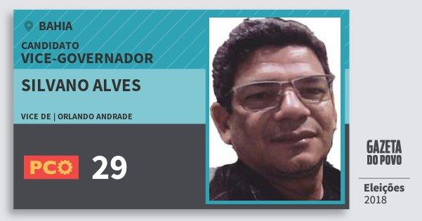 Santinho Silvano Alves 29 (PCO) Vice-governador | Bahia | Eleições 2018