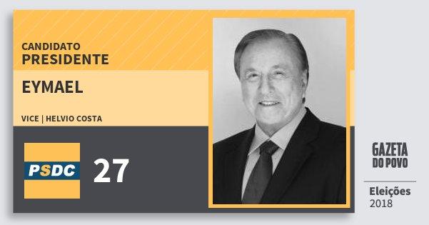 Santinho Eymael 27 (DC) Presidente | Brasil | Eleições 2018