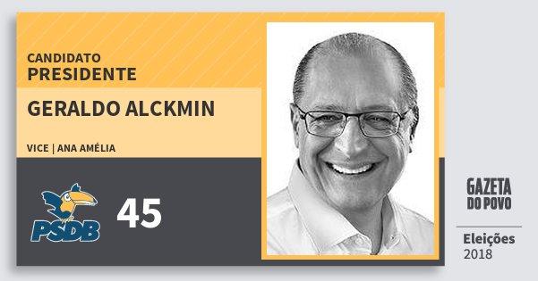 Santinho Geraldo Alckmin 45 (PSDB) Presidente | Brasil | Eleições 2018