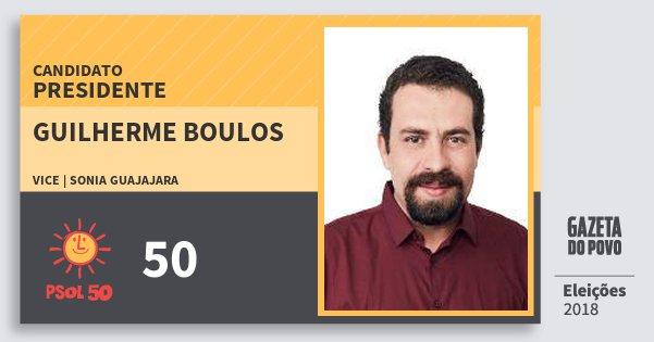 Santinho Guilherme Boulos 50 (PSOL) Presidente | Brasil | Eleições 2018