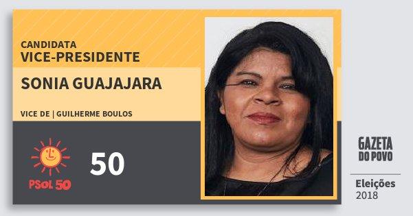 Santinho Sonia Guajajara 50 (PSOL) Vice-Presidente | Brasil | Eleições 2018