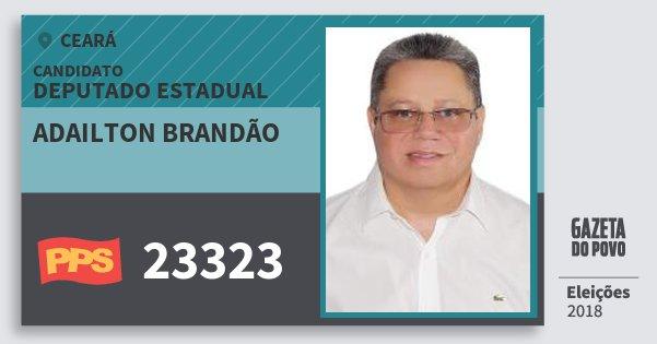 Santinho Adailton Brandão 23323 (PPS) Deputado Estadual | Ceará | Eleições 2018