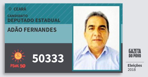 Santinho Adão Fernandes 50333 (PSOL) Deputado Estadual | Ceará | Eleições 2018