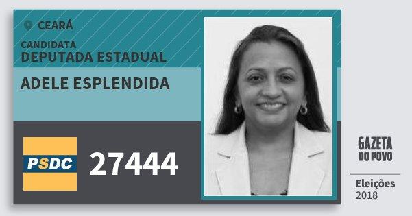 Santinho Adele Esplendida 27444 (DC) Deputada Estadual | Ceará | Eleições 2018