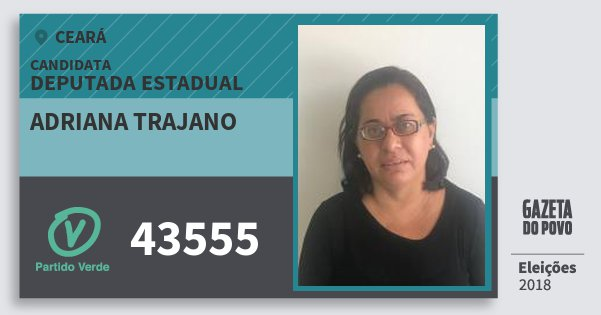 Santinho Adriana Trajano 43555 (PV) Deputada Estadual | Ceará | Eleições 2018