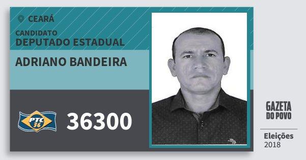 Santinho Adriano Bandeira 36300 (PTC) Deputado Estadual | Ceará | Eleições 2018