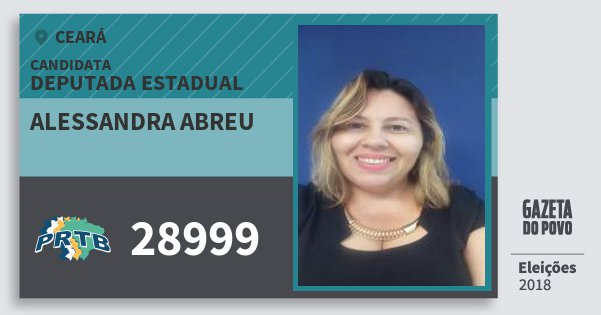 Santinho Alessandra Abreu 28999 (PRTB) Deputada Estadual | Ceará | Eleições 2018