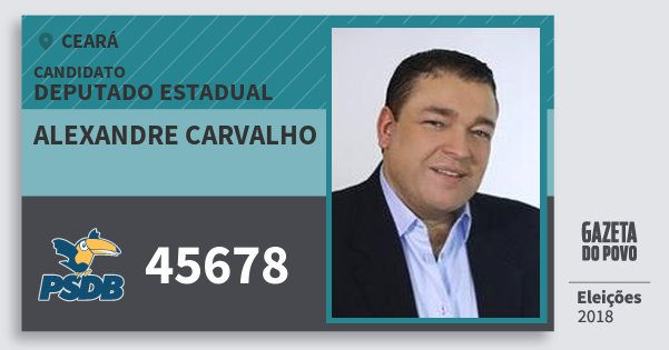 Santinho Alexandre Carvalho 45678 (PSDB) Deputado Estadual | Ceará | Eleições 2018
