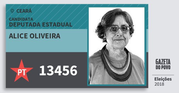 Santinho Alice Oliveira 13456 (PT) Deputada Estadual | Ceará | Eleições 2018