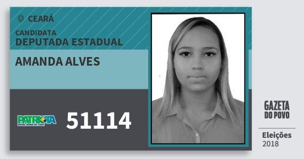 Santinho Amanda Alves 51114 (PATRI) Deputada Estadual | Ceará | Eleições 2018