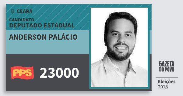 Santinho Anderson Palácio 23000 (PPS) Deputado Estadual | Ceará | Eleições 2018